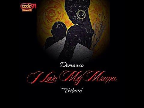 Demarco - I Love My Mama | January 2015 | @GazaPriiinceEnt
