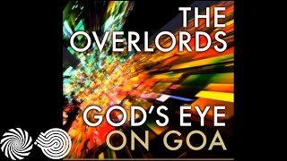 The Overlords - Gods Eye on Goa (Ticon Remix)