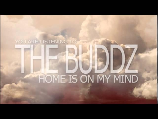 The Buddz - Home is on My Mind [Lyric Video]