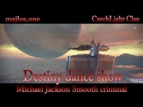 Destiny Beta Dance show - Michael Jackson / Smooth criminal