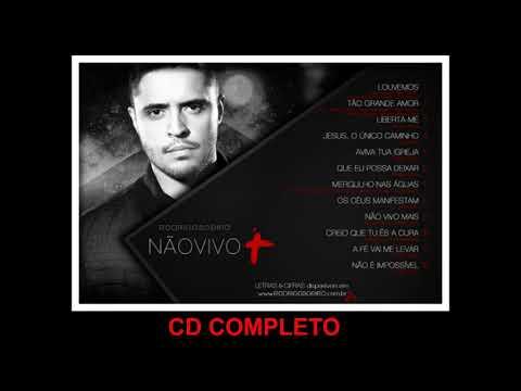 Baixar CD Rodrigo Soeiro – Não Vivo – 2013 – …