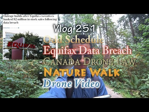 Equifax Data Breach News Canada Drone Flyers Feeling Like Criminals With Nature Walk Drone Video
