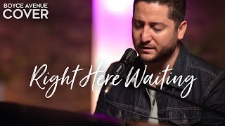 Download Right Here Waiting - Richard Marx (Boyce Avenue piano acoustic cover) on Spotify & Apple