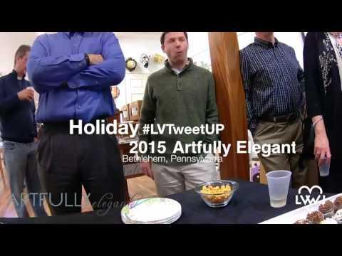 Holiday #LVTweetUp 2015 at Artfully Elegant in Bethlehem, Pennsylvania
