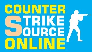 Play Counter Strike Source Online - Tutorial