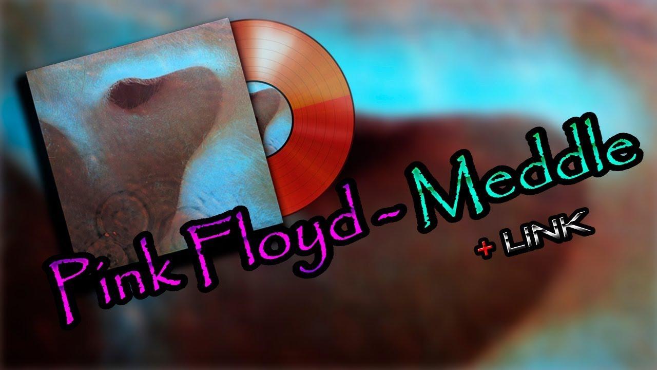 Pink Floyd - Meddle (sólo Link de descarga en la descripcion)