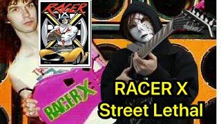 Racer X - Street Lethal ※Twitter(ギター弾いてます) https://twitter.com/tommysguitarcom #RACERX #StreetLethal #shredguitar.