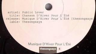 Public Lover - Chanson D'Hiver Pour L´Été