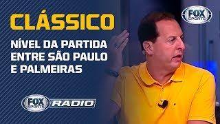 CLÁSSICO DECEPCIONOU? Benja dispara contra nível da partida entre São Paulo e Palmeiras