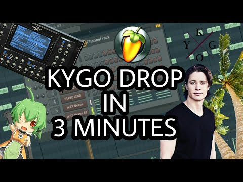 MAKE A KYGO DROP IN 3 MINUTES [FL STUDIO]