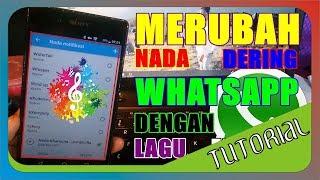 Download Cara Merubah Nada Dering Whatsapp dengan Lagu