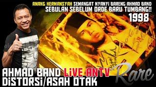 Anang Hermansyah semangat nyanyi bareng Ahmad Band sebulan sebelum Orde Baru tumbang!!