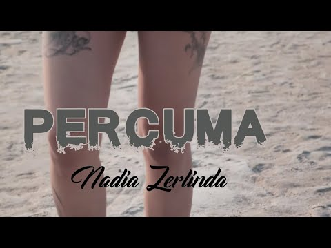 Nadia Zerlinda - Percuma (Tik Tok)