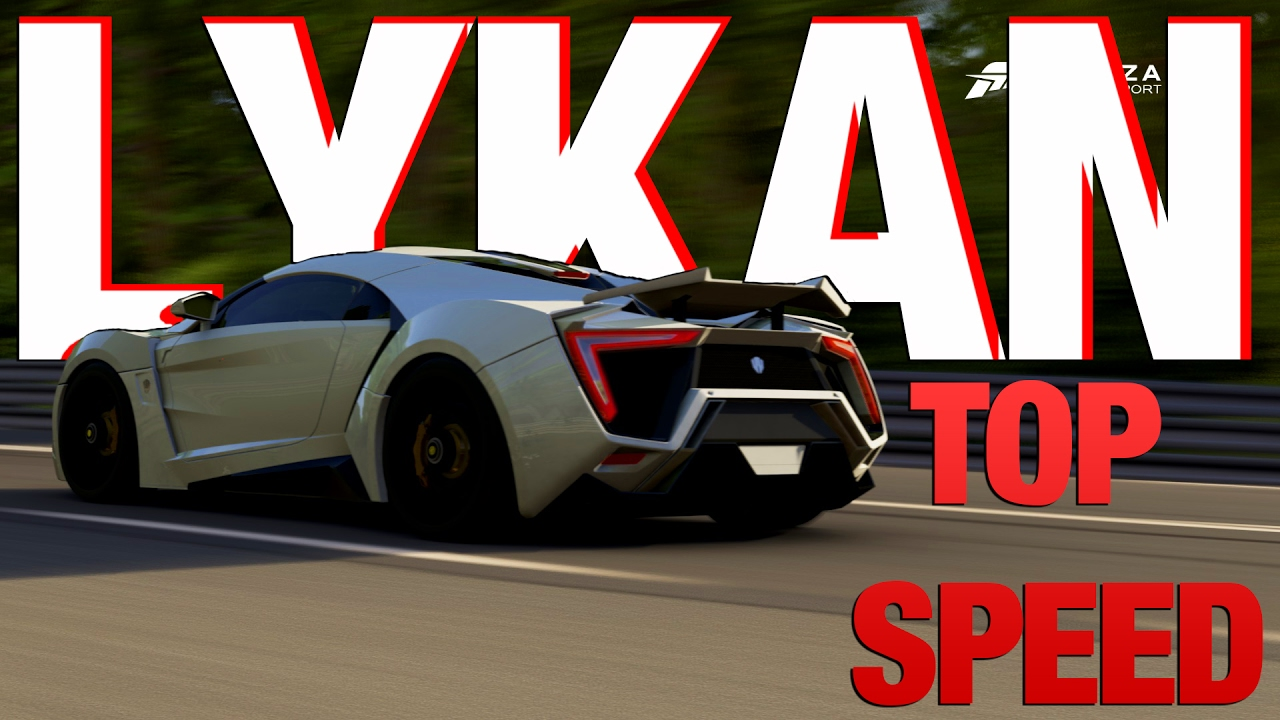 Forza 6   Lykan Hypersport   Top Speed
