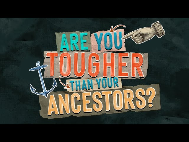 Are You Tougher Than Your Ancestors? Trailer
