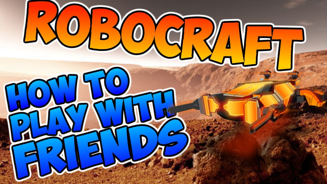 How to play robocraft 48