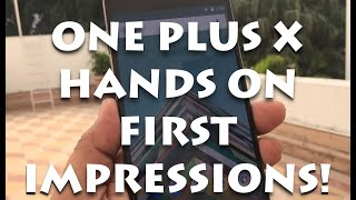 One Plus X India Hands on Review, Camera and Features Overview
