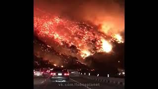6.12.2017. Ужасающий пожар в окрестностях Лос Анджлелеса, Калифорния