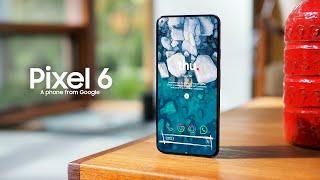Google Pixel 6 - IT'S TIME