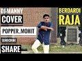 Berdardi Raja- Delhi Belly | DJ-MANNY | Popping | Choreography