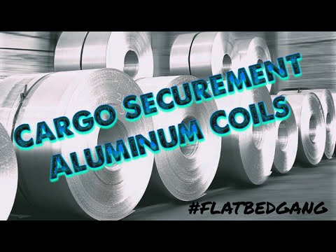 Flatbed Cargo Securement, Aluminum Coils, Strapping