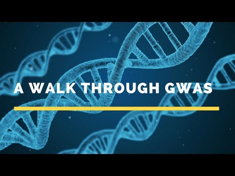 Webcast- A walk through GWAS