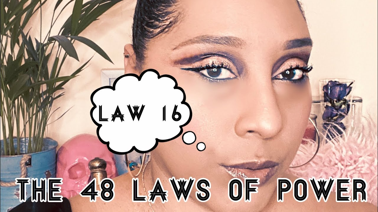 Download Law 16   Use absence to create respect and honor   The 48 Laws of Power!!