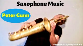 Peter Gunn - Saxophone Music by Johnny Ferreira