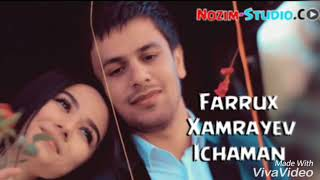 Скачать Farruh Hamraev Ichaman Remix Musik Version
