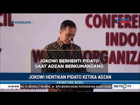 Respect ! Jokowi Berhenti Pidato Ketika Azan