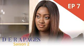 Dérapages - Saison 2 - Episode 7 - VOSTFR