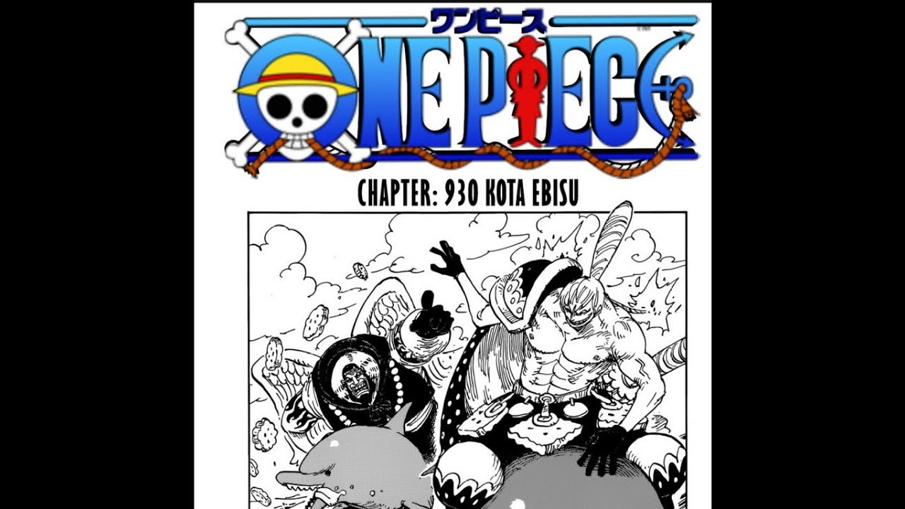 One Piece Chapter 930 : English version (spoiler) - YouTube
