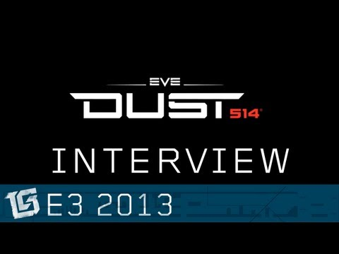 EVE Dust 514 Interview Part 1- TGS at E3 2013