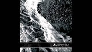 [ PASSAGES ]  framed by Nova full album