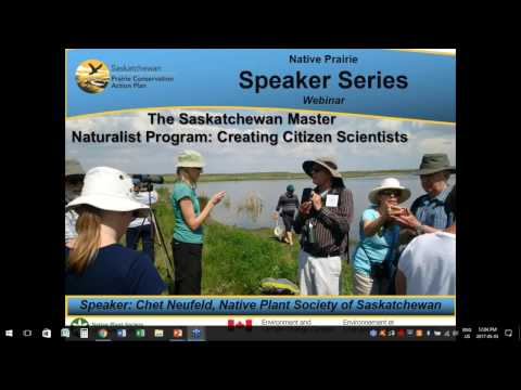 The Saskatchewan  Master Naturalist Program   Creating Citizen Scientists