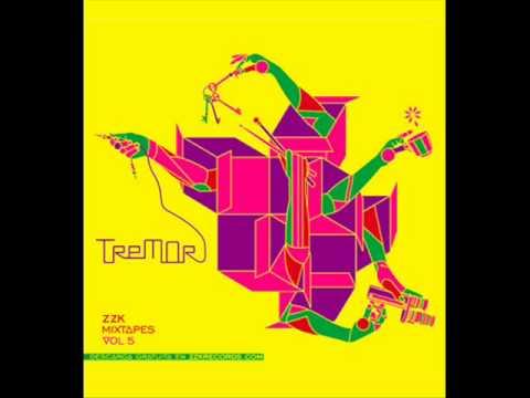 ZZK Mixtape Vol. 5 - Tremor
