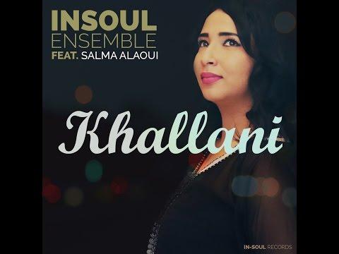 INSOUL Ensemble Feat Salma Alaoui   Khallani 2016