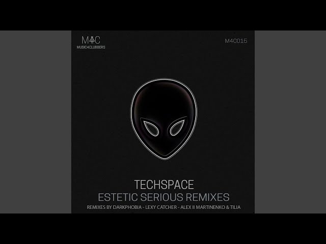 Estetic Serious (Darkphobia Remix)