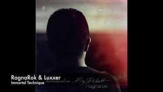 RagnaRok & Luxxer - Immortal Technique