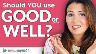 GOOD or WELL 🤔 Adverb or Adjective? Confusing English Gra...