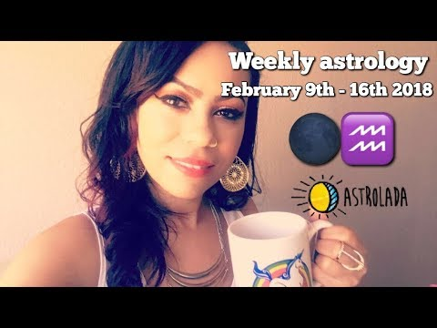 Weekly Astrology Forecast for Feb 9th-16th 2018 & Celebrity