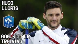 Hugo Lloris / Goalkeeper Training / France !