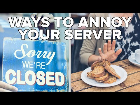 Things You Do That Annoy Servers And Bartenders