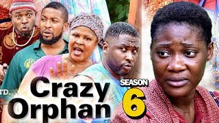 CRAZY ORPHAN SEASON 6 - Mercy Johnson 2019 Latest Nigerian Nollywood Movie Full HD