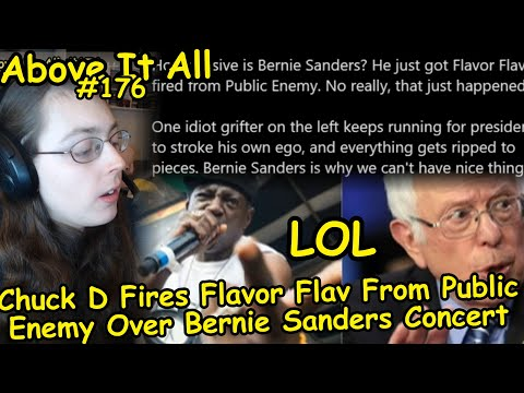 LOL: Chuck D Fires Flavor Flav From Public Enemy Over Bernie Sanders Concert | Above It All #176