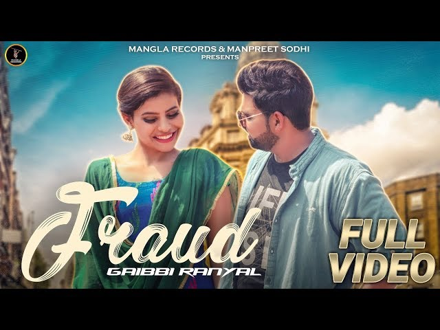 Fraud | Gaibbi Ranyal | Desi Crew | Anurag Shergill | Latest Punjabi Songs 2018 | Mangla Records