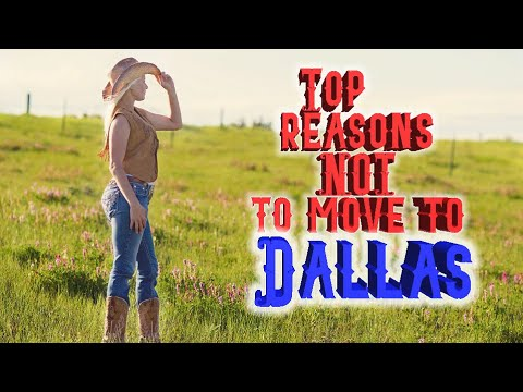 Top 10 Reasons NOT To Move To Dallas, Texas.