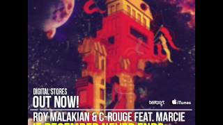 Roy Malakian&C-Rouge Ft.Marcie-If December Never Ends