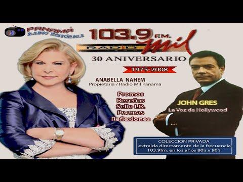 RADIO MIL / 30 ANIVERSARIO ((1975-2008))  JOHN GRES (Panamá Radio Histórica)