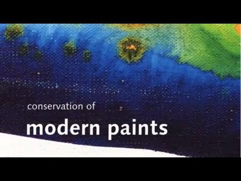Conservation of Modern Paints